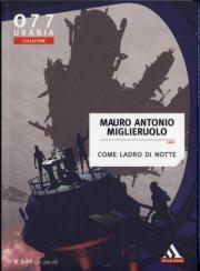 Come Ladro di Notte di Mauro Antonio Miglieruolo