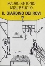 Il Giardino dei Rovi  di  Mauro Antonio Miglieeruolo
