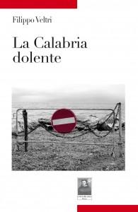 24febb-LA-CALABRIA-DOLENTE-VELTRI-cop-2-195x300